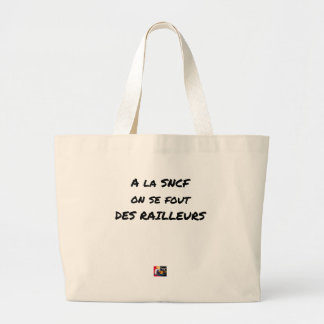 WITH the SNCF ONE SE FOUT OF the SCOFFERS - Word Large Tote Bag