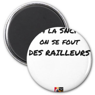 WITH the SNCF ONE SE FOUT OF the SCOFFERS - Word Magnet