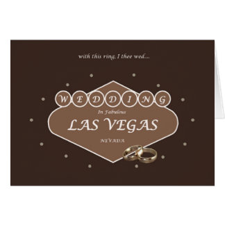 with this ring, I thee wed, Las Vegas MOCHA color  Greeting Card