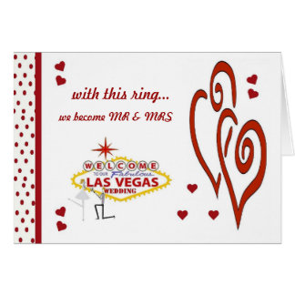 with this ring, we become Mr & Mrs Las Vegas Weddi Greeting Card