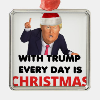 with trump every day  white metal ornament