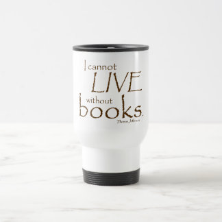 Without Books 15 Oz Stainless Steel Travel Mug