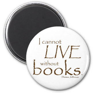 Without Books 6 Cm Round Magnet