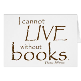 Without Books Greeting Card