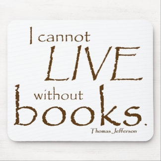 Without Books Mouse Pad