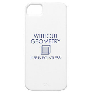 Without Geometry Life Is Pointless Barely There iPhone 5 Case