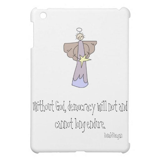 Without God, democracy will not and cannot long en iPad Mini Case