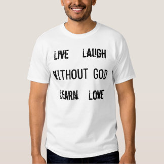 Without God Shirt