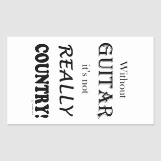 Without Guitar - Country Rectangle Sticker