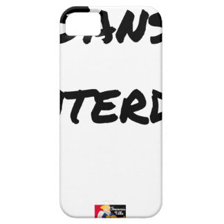 WITHOUT INTERDICT - Word games - François City iPhone 5 Cover