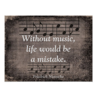 Without Music - Friedrich Nietzsche quote - Print