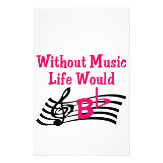 Without Music Life Would Stationery Design
