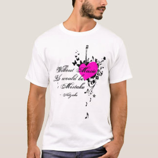 Without Music... T-Shirt