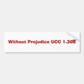 Without Prejudice UCC 1.308 Bumper Sticker