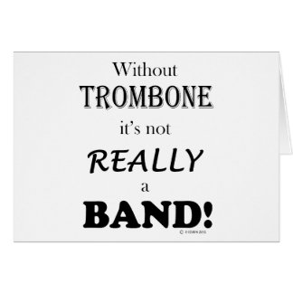 Without Trombone - Band Card