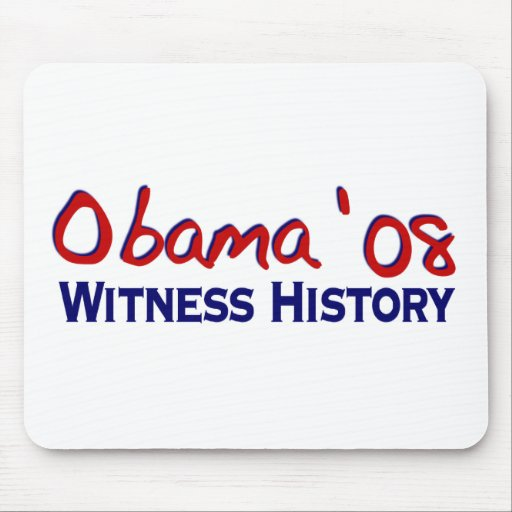Witness History Obama 08 Mouse Pads