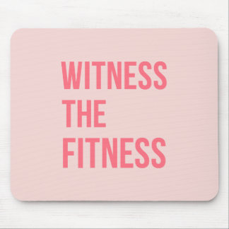 Witness The Fitness Exercise Quote Pink Mouse Pad