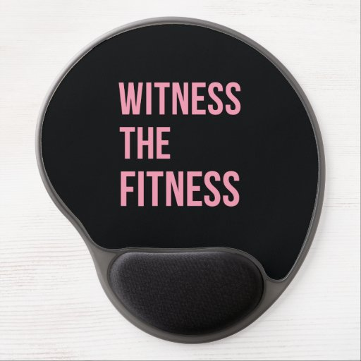 Witness The Fitness Funny Quote Black Pink Gel Mouse Mat