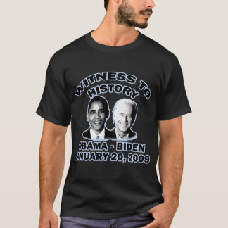 WITNESS TO HISTORY INAUGURATION T SHIRT