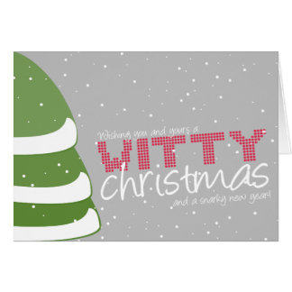 Witty Christmas and Snarky New Year Greeting Card