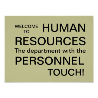 Witty Human Resources HR Personnel Department Sign