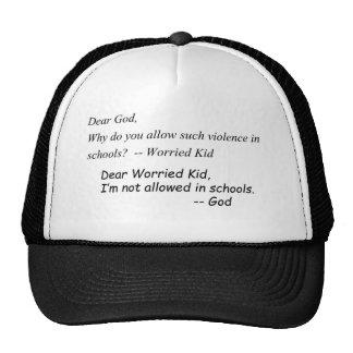 Witty phrase regarding lack of God in schools Cap