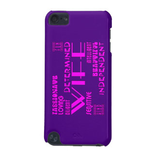 Wives Wedding Anniversary Birthday Party Qualities iPod Touch (5th Generation) Covers