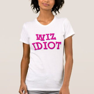 Wiz Idiot T-Shirt