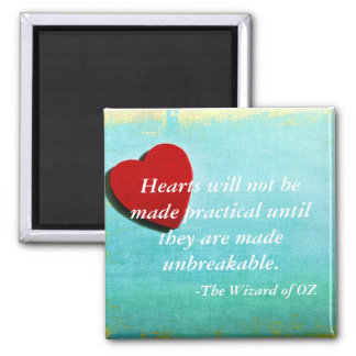 Wizard of OZ quote magnet