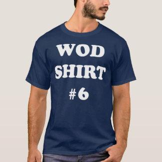 WOD shirt #6