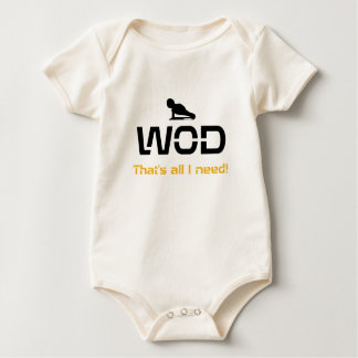 WOD That's all I need! Baby Bodysuit
