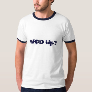 WOD Up? T-Shirt