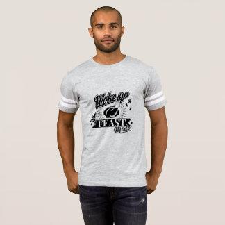 Woke Up In Feast Mode T-Shirt