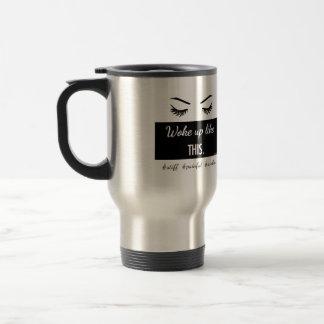 Woke Up Like This eyelashes mug in stainless steel
