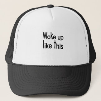 woke up trucker hat
