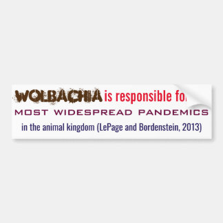 Wolbachia is Responsible by RoseWrites Bumper Sticker