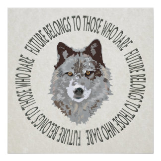 wolf future who dare poster