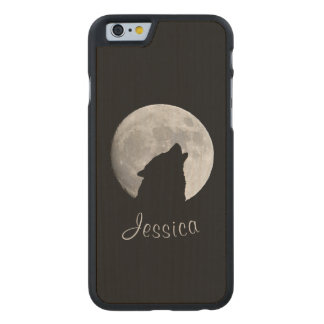 Wolf Howling at The Full Moon, Your Name Carved Maple iPhone 6 Case