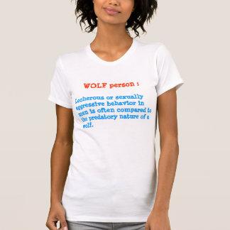 WOLF person : ANIMAL Behaviour T-shirts