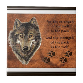 Wolf, Wolves, Pack, Family Strength Quote Nature Small Square Tile