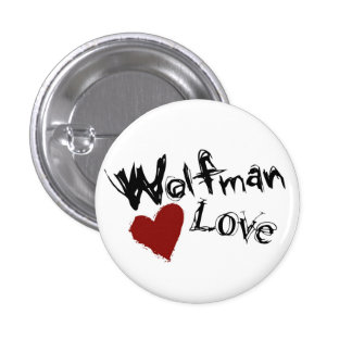 Wolfman Love Mini Buttons