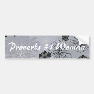 Woman Black and Gray Floral Proverbs 31 Bumper Sticker