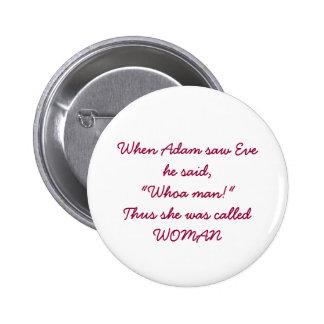 Woman button