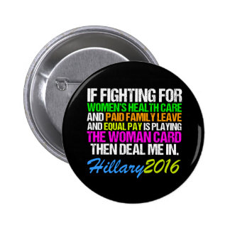 Woman Card Pro Hillary Quote 6 Cm Round Badge