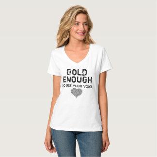 woman empowerment be bold T-Shirt