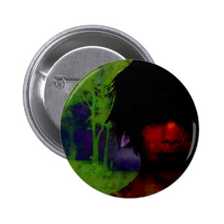 Woman in the Dark woods Pinback Button
