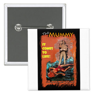 Woman in the red dress meets The Mummy 15 Cm Square Badge