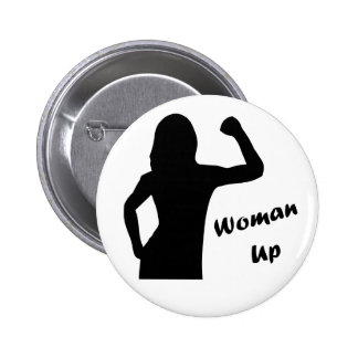 Woman Up - Feminist Pin Button