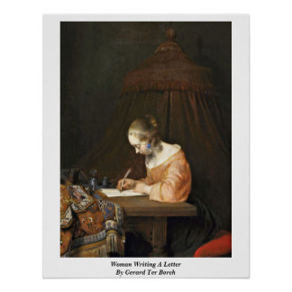 Woman Writing A Letter By Gerard Ter Borch (Ii) Poster