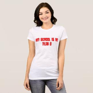 Woman's Med School IS My Plan B T-Shirt